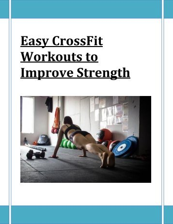 Easy CrossFit Workouts to Improve Strengt1