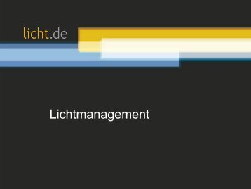 Präsentation: Lichtmanagement