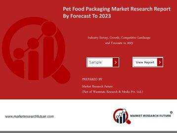 Pet Food Packaging Market