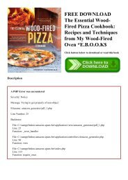 FREE DOWNLOAD The Essential Wood-Fired Pizza Cookbook Recipes and Techniques from My Wood-Fired Oven E.B.O.O.K$