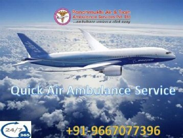 Fast and Comfortable Price Air Ambulance Service in Jabalpur with MD Doctor