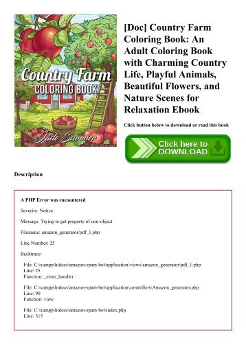 [Doc] Country Farm Coloring Book An Adult Coloring Book with Charming Country Life  Playful Animals  Beautiful Flowers  and Nature Scenes for Relaxation Ebook