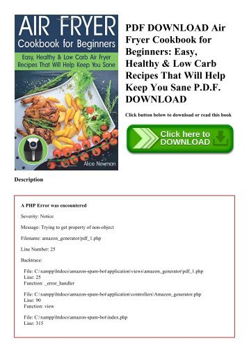 PDF DOWNLOAD Air Fryer Cookbook for Beginners Easy  Healthy & Low Carb Recipes That Will Help Keep You Sane P.D.F. DOWNLOAD