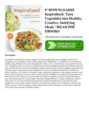 $^DOWNLOAD#$ Inspiralized Turn Vegetables into Healthy  Creative  Satisfying Meals ^READ PDF EBOOK#