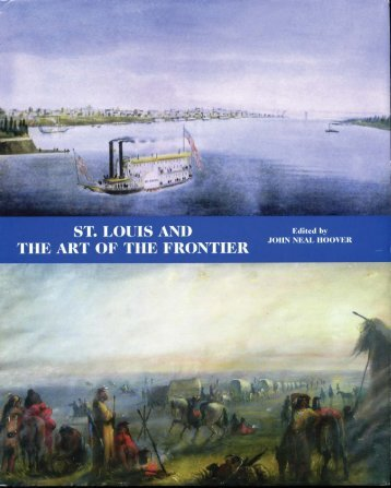 St Louis and the Art of the Frontier 01
