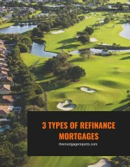 3 TYPES OF REFINANCE MORTGAGES
