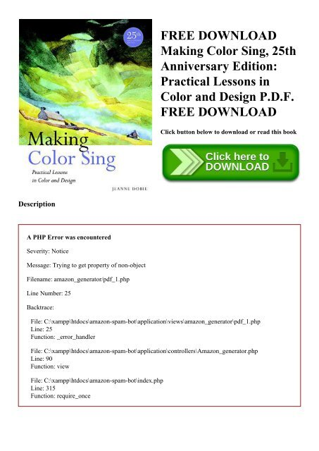 FREE DOWNLOAD Making Color Sing  25th Anniversary Edition Practical Lessons in Color and Design P.D.F. FREE DOWNLOAD