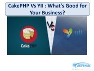 Cakephp Vs YII : What's good for your business?