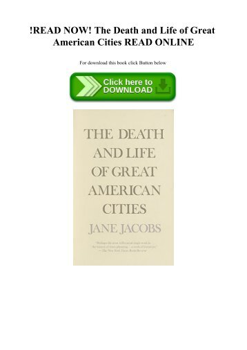 !READ NOW! The Death and Life of Great American Cities READ ONLINE