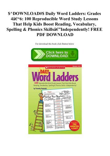 $^DOWNLOAD#$ Daily Word Ladders Grades 4–6 100 Reproducible Word Study Lessons That Help Kids Boost Reading  Vocabulary  Spelling & Phonics Skills—Independently! FREE PDF DOWNLOAD
