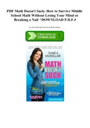 READ PDF Math Doesn't Suck How to Survive Middle School Math Without Losing Your Mind or Breaking a Nail ^DOWNLOAD P.D.F.#