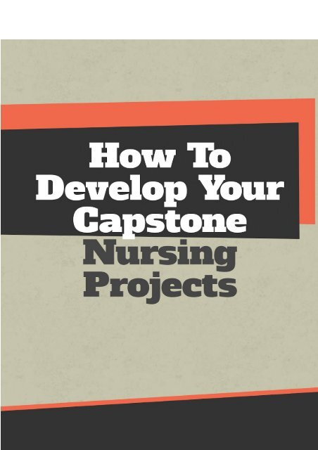 How To Develop Your Capstone Nursing Projects