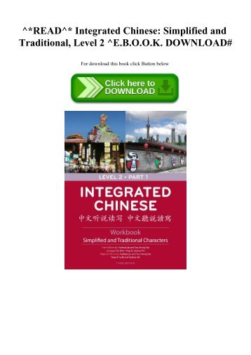 ^READ^ Integrated Chinese Simplified and Traditional  Level 2 ^E.B.O.O.K. DOWNLOAD#