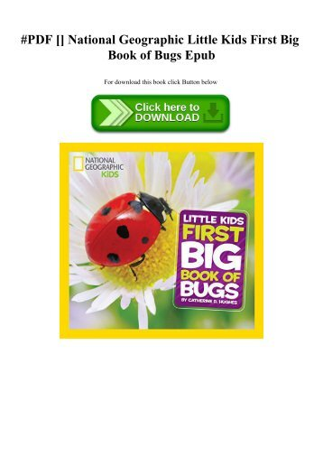 #PDF [Download] National Geographic Little Kids First Big Book of Bugs Epub