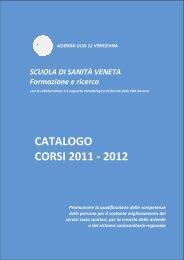 catalogo corsi 2011 catalogo corsi 2011 - azienda Ulss 12 veneziana