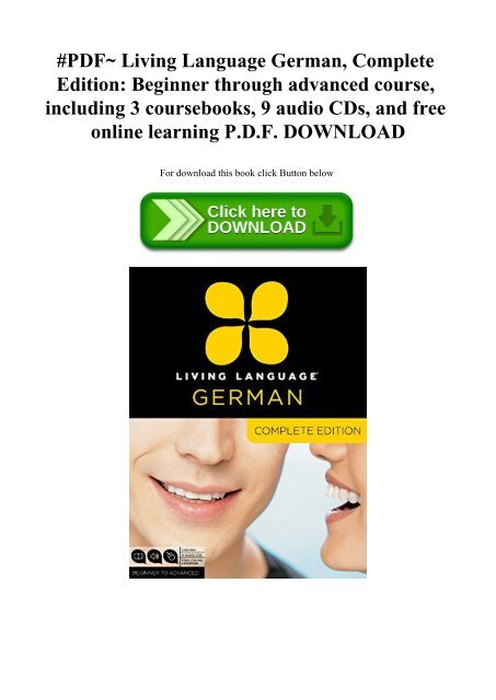 Living Language Russian including 3 coursebooks and free online learning Complete Edition: Beginner through advanced course 9 audio CDs