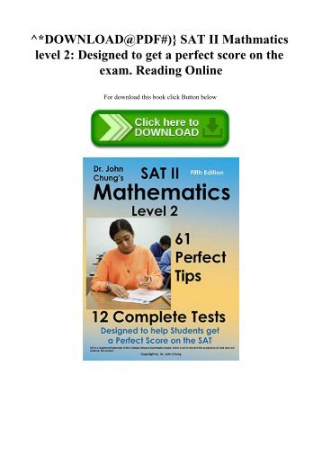 ^DOWNLOAD@PDF#)} SAT II  Mathmatics level 2 Designed to get a perfect score on the exam. Reading Online