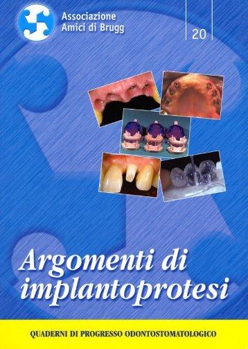 Considerazioni Estetiche e Funzionali in Implantologia Osteointegrata