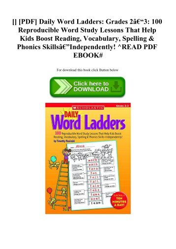 [DOWNLOADPDF] [PDF] Daily Word Ladders Grades 2–3 100 Reproducible Word Study Lessons That Help Kids Boost Reading  Vocabulary  Spelling & Phonics Skills—Independently! ^READ PDF EBOOK#