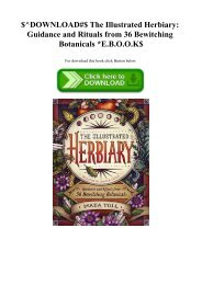 $^DOWNLOAD#$ The Illustrated Herbiary Guidance and Rituals from 36 Bewitching Botanicals E.B.O.O.K$