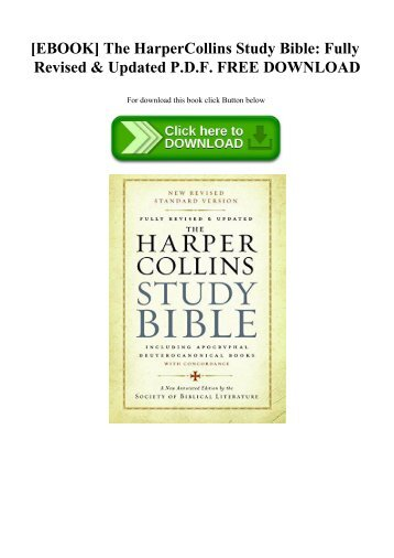 READ [EBOOK] The HarperCollins Study Bible Fully Revised & Updated P.D.F. FREE DOWNLOAD