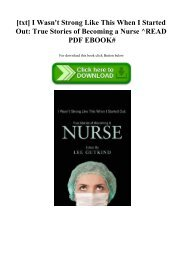 [txt] I Wasn't Strong Like This When I Started Out True Stories of Becoming a Nurse ^READ PDF EBOOK#