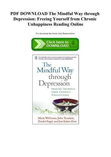 Pdf] [ebook]] the mindful way through depression freeing yourself.