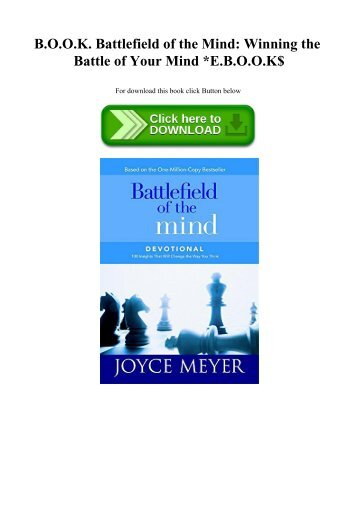 READ B.O.O.K. Battlefield of the Mind Winning the Battle of Your Mind E.B.O.O.K$