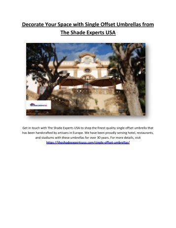 Decorate Your Space with Single Offset Umbrellas from The Shade Experts USA