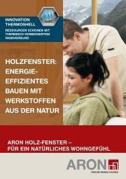 holzfenster: energie- effizientes bauen mit werkstoffen aus der ... - aron