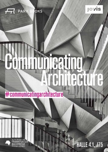 COMMUNICATING ARCHITECTURE Frankfurter Buchmesse 2018| Halle 4.1, Stand J75