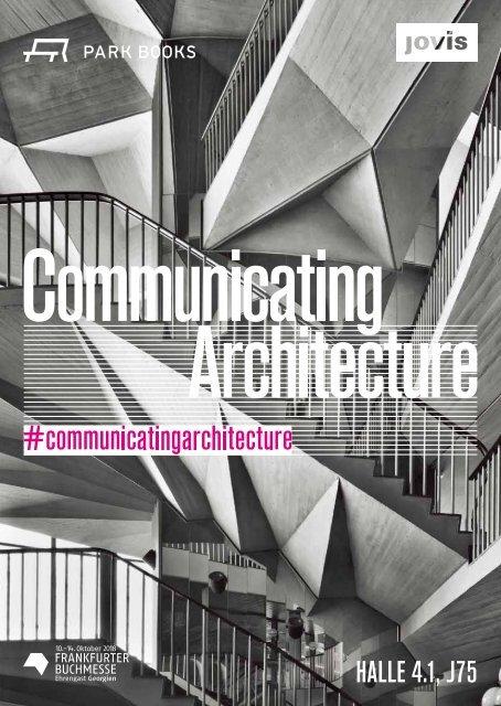 COMMUNICATING ARCHITECTURE Frankfurter Buchmesse 2018  Halle 4.1, Stand J75