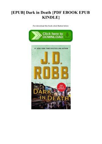 [EPUB] Dark in Death {PDF EBOOK EPUB KINDLE}