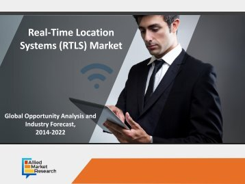 Real-Time Location Systems (RTLS) Market