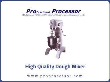 Shop Dough mixer - ProProcessor