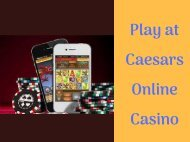 Play at Caesars Online Casino