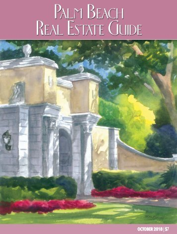 October 2018 Palm Beach Real Estate Guide