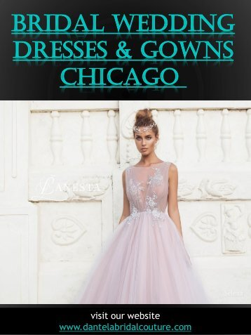 Bridal Wedding Dresses & Gowns Chicago