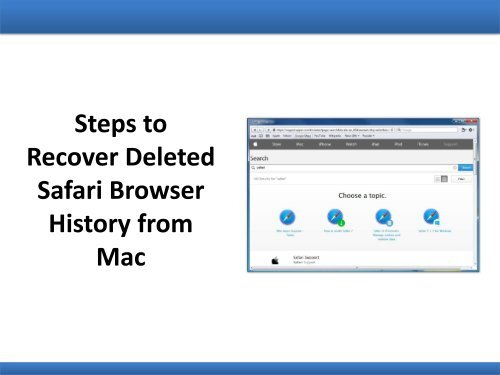 Steps To Recover Deleted Safari Browser History From Mac