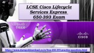 Exact Cisco Exam 650-393 Dumps - 650-393 Real Exam Questions Answers