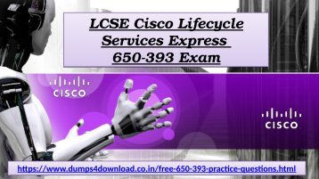 Exact Cisco Exam 650-393 Dumps - 650-393 Real Exam Questions Answers