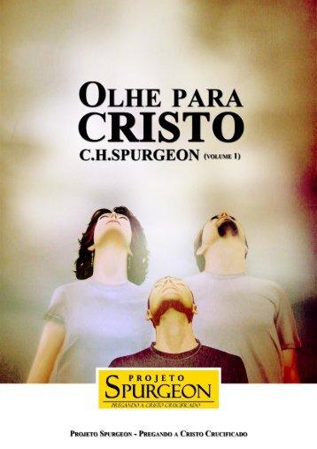 C.H. Spurgeon - Olhe_para_Cristo_vol._1