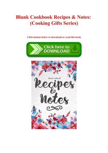 ( ReaD ) Blank Cookbook Recipes & Notes (Cooking Gifts Series) Ebook  Read online Get ebook Epub Mobi