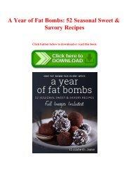 {epub download} A Year of Fat Bombs 52 Seasonal Sweet & Savory Recipes (ebook online)