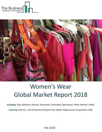 Womens Wear Global Market Report 2018 Sample