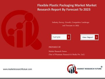 Flexible Plastic Packaging Market Research Report - Global Forecast to 2023