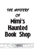 The Mystery of Mimi's Haunted Book Shop - Page 2