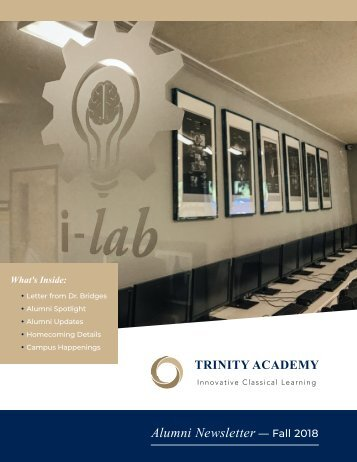 Trinity Academy Alumni Newsletter Fall 2018