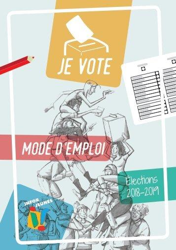 Je vote - Mode d'emploi - Elections 2018-2019