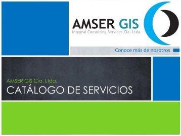 AMSER GIS Cía Catalogo de Servicios